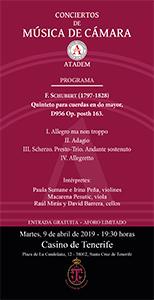 PROGRAMA - 9 de abril 2019, Quinteto para cuerdas en do mayor, D956 Op. posth 163
