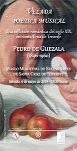 PROGRAMA -  - Sábado 4 de mayo - Velada poética musical - Pedro de Guezala (1896-1960)