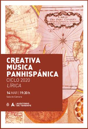 Programa de mano - 14 de marzo de 2020, CREATIVA MÚSICA PANHISPÁNICA CICLO 2020